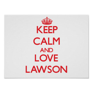 Keep calm and love Lawson Poster