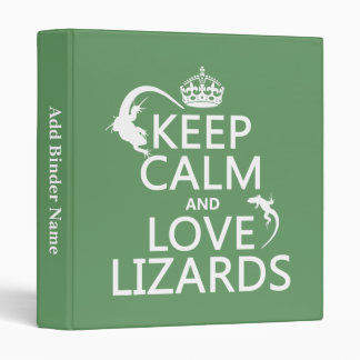 Keep Calm and Love Lizards - all colors Binder