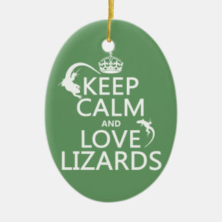Keep Calm and Love Lizards - all colors Ceramic Ornament
