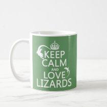 Keep Calm and Love Lizards - all colors Coffee Mug