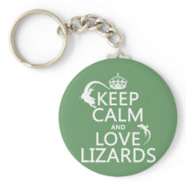 Keep Calm and Love Lizards - all colors Keychain