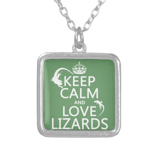 Keep Calm and Love Lizards - all colors Silver Plated Necklace