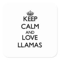 Keep calm and Love Llamas Square Sticker