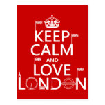 Keep Calm and Love London (any background color) Postcards