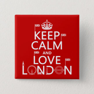 Keep Calm and Love London Button