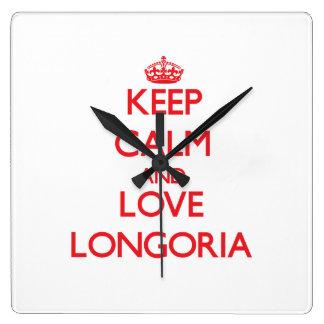 Keep calm and love Longoria Clocks