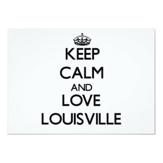 Keep Calm and love Louisville 5x7 Paper Invitation Card