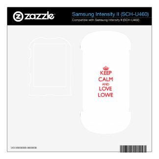 Keep calm and love Lowe Samsung Intensity Skin