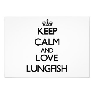 Keep calm and Love Lungfish Cards