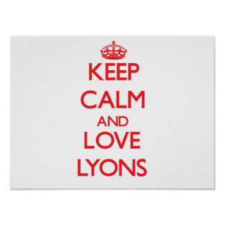 Keep calm and love Lyons Poster