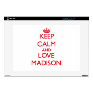 Keep Calm and Love Madison Skins For Laptops