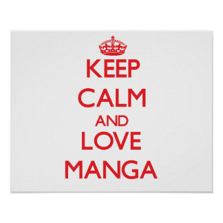 Keep calm and love Manga Print
