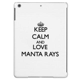 Keep calm and Love Manta Rays iPad Air Case
