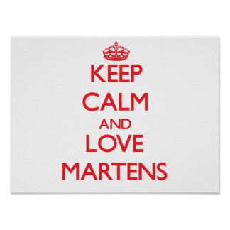 Keep calm and love Martens Posters