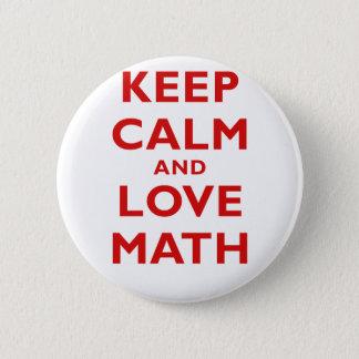 Keep Calm and Love Math Pinback Button
