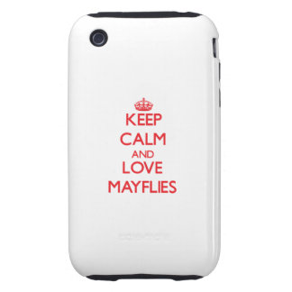 Keep calm and love Mayflies Tough iPhone 3 Case