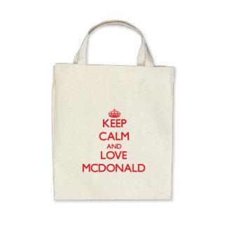Keep calm and love Mcdonald Bag