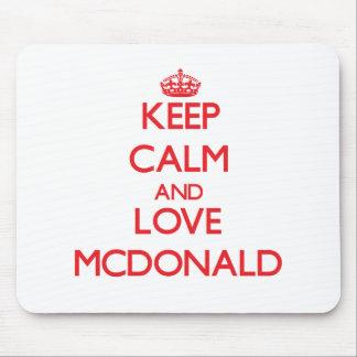 Keep calm and love Mcdonald Mousepad