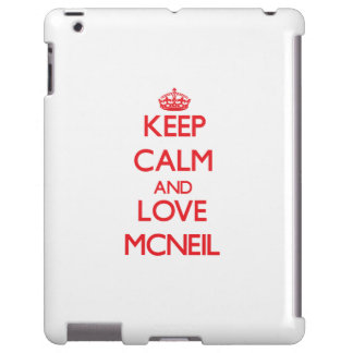 Keep calm and love Mcneil