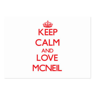 Keep calm and love Mcneil Business Card
