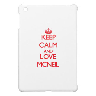 Keep calm and love Mcneil iPad Mini Cover