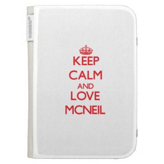 Keep calm and love Mcneil Kindle 3 Case