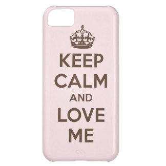Keep calm and love me cover for iPhone 5C