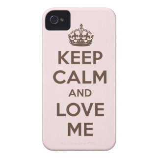 Keep calm and love me iPhone 4 case