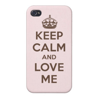 Keep calm and love me iPhone 4 covers