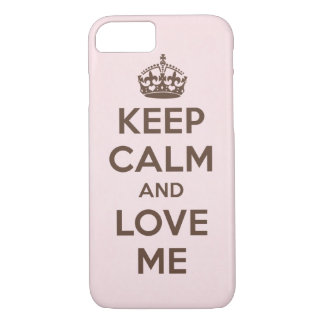 Keep calm and love me iPhone 8/7 case