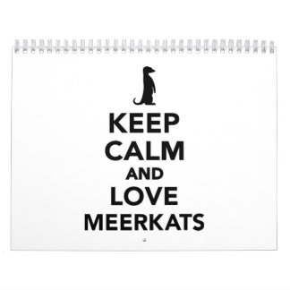 Keep calm and love meerkats calendar
