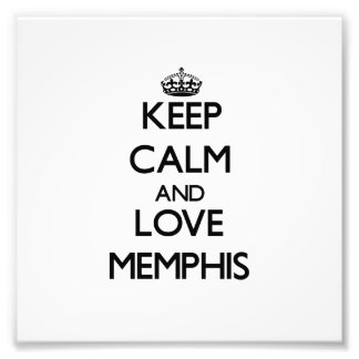 Keep Calm and love Memphis Photo
