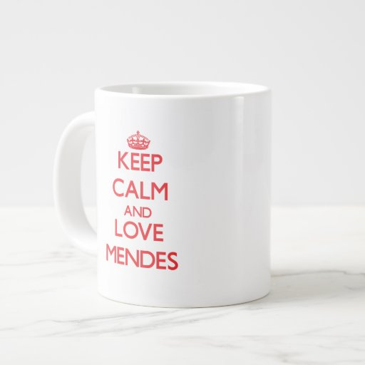 Keep calm and love Mendes Extra Large Mugs