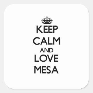 Keep Calm and love Mesa Square Sticker