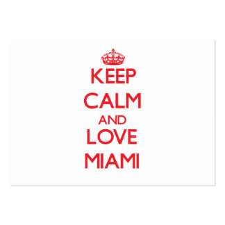 Keep Calm and Love Miami Business Cards