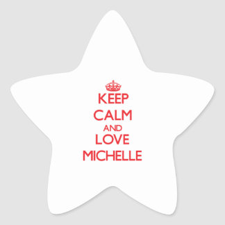Keep Calm and Love Michelle Star Sticker
