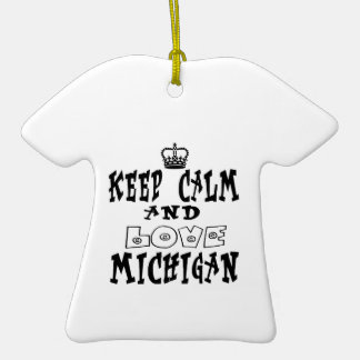 Keep calm and love Michigan Ornament