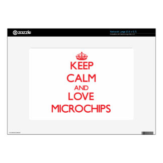 Keep calm and love Microchips Skins For Large Netbooks