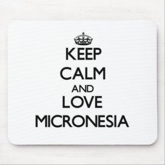 Keep Calm and Love Micronesia Mouse Pad