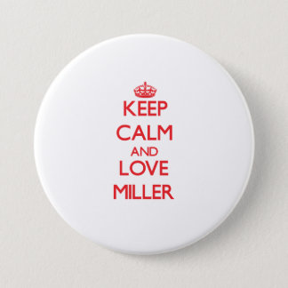 Keep calm and love Miller Pinback Button