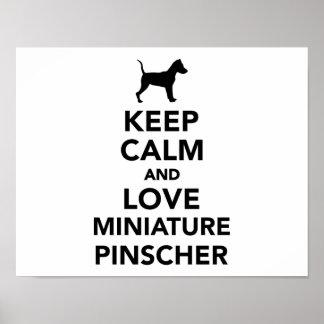 Keep calm and love Miniature Pinscher Poster
