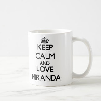 Keep calm and love Miranda Coffee Mug