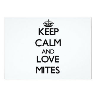 Keep calm and Love Mites 5x7 Paper Invitation Card