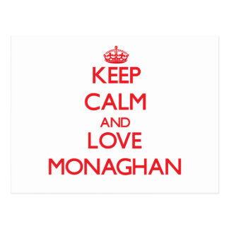 Keep calm and love Monaghan Post Cards