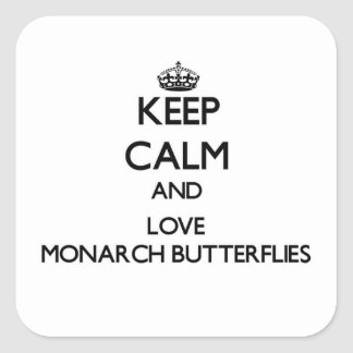 Keep calm and Love Monarch Butterflies Stickers