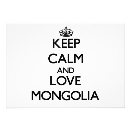 Keep Calm and Love Mongolia Custom Invitations