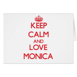 Keep Calm and Love Monica Greeting Card