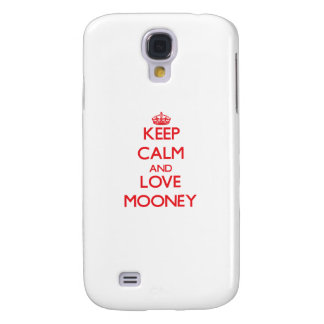 Keep calm and love Mooney Samsung Galaxy S4 Cover