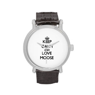 Keep calm and Love Moose Wrist Watches
