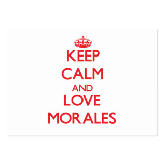 Keep calm and love Morales Business Card Template